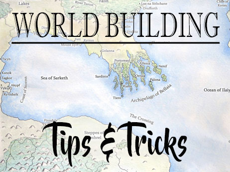 World building tips and tricks amwritingfantasy for Construction tips and tricks